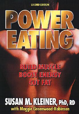 Image for POWER EATING : BUILD MUSCLE BOOST EVERGY CUT FAT