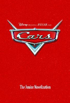 Image for CARS: The Junior Novelization (Junior Novel) (Cars movie tie in)
