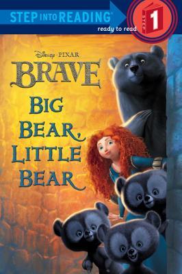 Big Bear, Little Bear (Disney/Pixar Brave) (Step into Reading), RH Disney