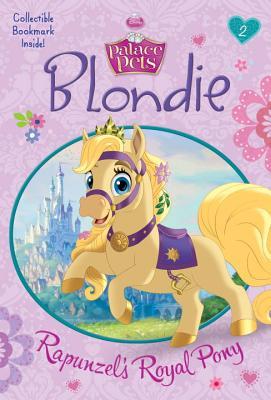 Image for Blondie: Rapunzel's Royal Pony (Disney Princess: Palace Pets) (A Stepping Stone Book(TM))