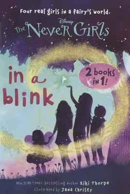 Image for In a Blink/The Space Between: Books 1 & 2 (Disney: The Never Girls)