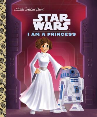 Image for I Am a Princess (Star Wars)