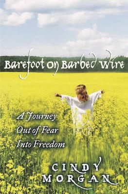 Image for Barefoot on Barbed Wire