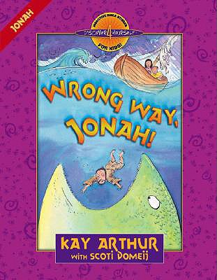 Image for Wrong Way, Jonah!: Jonah (Discover 4 Yourself Inductive Bible Studies for Kids)