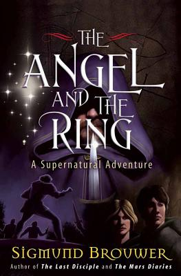 Image for The Angel and the Ring: A Supernatural Adventure (The Guardian Angel)