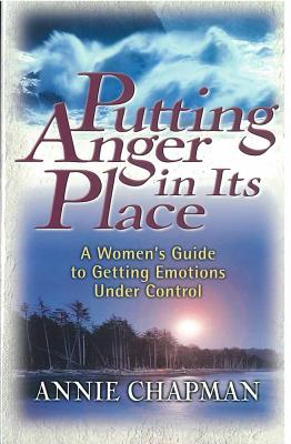 Image for Putting Anger in Its Place