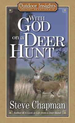 Image for With God on a Deer Hunt (Outdoor Insights Pocket Devotionals)