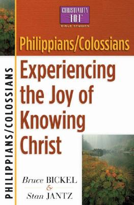 Image for Philippians/Colossians: Experiencing the Joy of Knowing Christ (Christianity 101® Bible Studies)