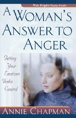 Image for A Woman's Answer to Anger: Getting Your Emotions Under Control
