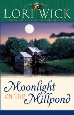 Image for Moonlight on the Millpond (Tucker Mills Trilogy, Book 1)