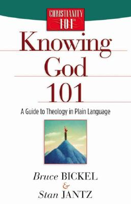 Image for Knowing God 101: A Guide to Theology in Plain Language (Christianity 101)