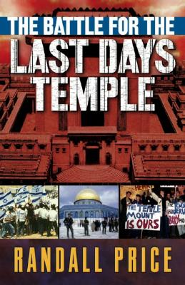 Image for The Battle for the Last Days' Temple