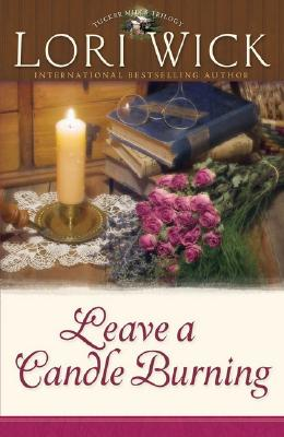 Image for Leave a Candle Burning (Tucker Mills Trilogy)