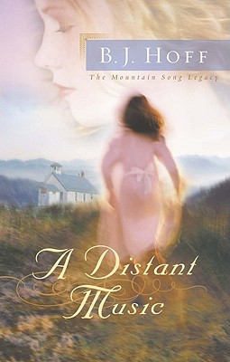 Image for A Distant Music (The Mountain Song Legacy #1)