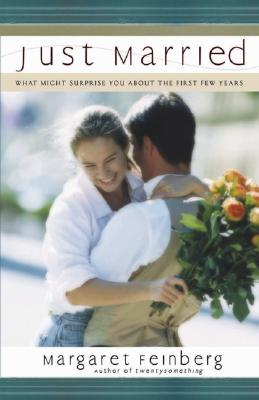 Image for Just Married: What Might Surprise You About the First Few Years