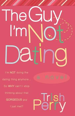 Image for The Guy I'm Not Dating