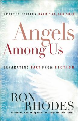 Image for Angels Among Us: Separating Fact from Fiction