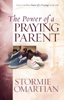 The Power of a Praying Parent (Power of Praying), Omartian, Stormie