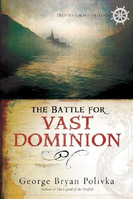 Image for The Battle For Vast Dominion
