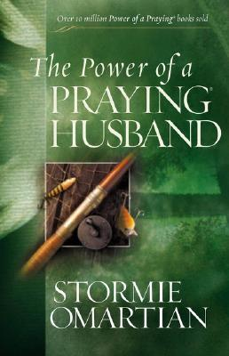 Image for **USE 9780736957588***he Power of a Praying® Husband (Power of Praying)