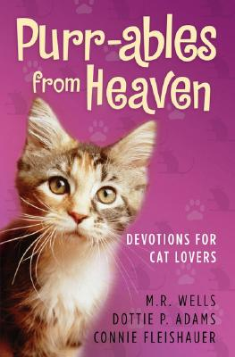 Image for Purrables From Heaven - Devotions For Cat Lovers