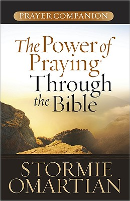Image for The Power of Praying® Through the Bible Prayer Companion (Power of a Praying)