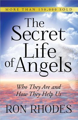 Image for The Secret Life of Angels: Who They Are and How They Help Us