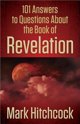 Image for 101 Answers to Questions About the Book of Revelation