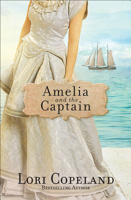 Image for Amelia and the Captain (Sisters of Mercy Flats)