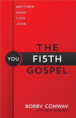 Image for The Fifth Gospel: Matthew, Mark, Luke, John...You