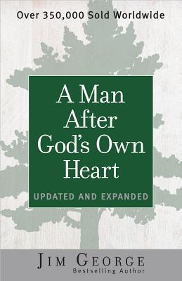Image for A Man After God's Own Heart: Updated and Expanded