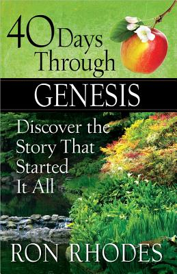Image for 40 Days Through Genesis: Discover the Story That Started It All