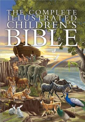 Image for The Complete Illustrated Children's Bible (The Complete Illustrated Children's Bible Library)