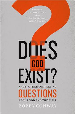 Image for Does God Exist?: And 51 Other Compelling Questions About God and the Bible