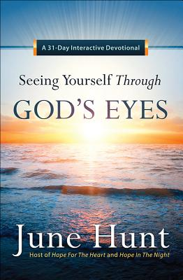 Image for Seeing Yourself Through Gods Eyes: A 31-Day Interactive Devotional