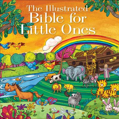Image for The Illustrated Bible for Little Ones