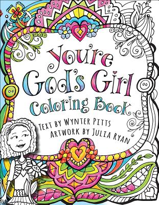 You're God's Girl! Coloring Book, Pitts, Wynter