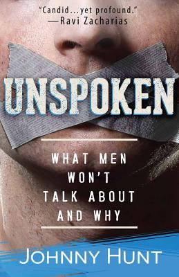 Image for Unspoken: What Men Won't Talk About and Why