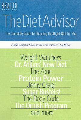 Image for The Diet Advisor: The Complete Guide to Choosing the Right Diet for You
