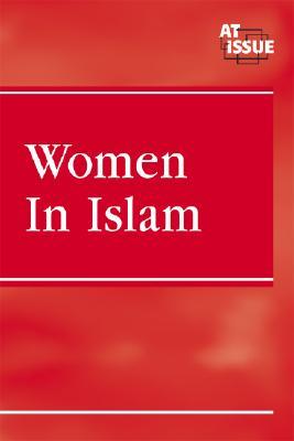 Women in Islam (At Issue Series), Speaker-Yuan, Margaret