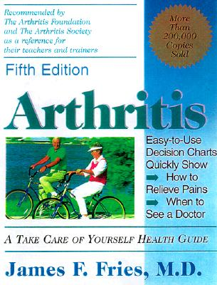 Image for Arthritis: A Take Care of Yourself Health Guide for Understanding Your Arthritis