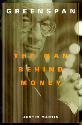 Image for Greenspan : The Man Behind Money