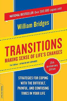 Image for Transitions: Making Sense of Life's Changes, Revised 25th Anniversary Edition