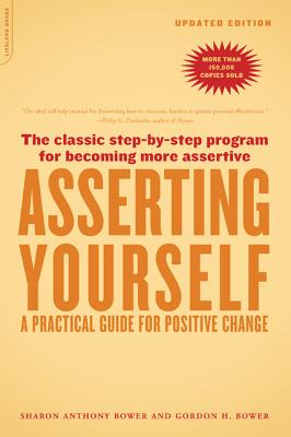 Image for Asserting Yourself-Updated Edition: A Practical Guide For Positive Change