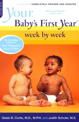 Image for YOUR BABY'S FIRST YEAR WEEK BY WEEK