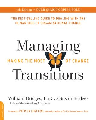 Image for Managing Transitions, 25th anniversary edition: Making the Most of Change