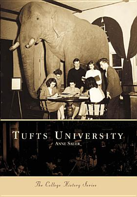 Image for Tufts University (MA)  (College History Series)