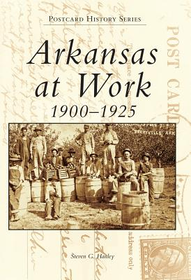 Image for Arkansas at Work (Postcard History)
