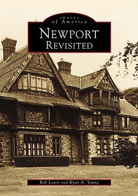 Image for Newport Revisited   (RI)  (Images of America)