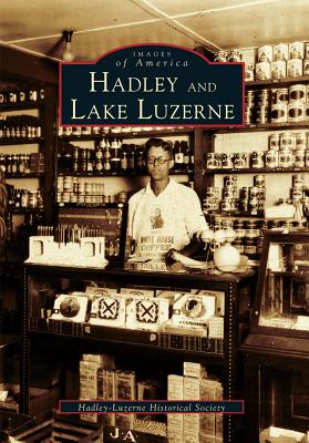 Image for Hadley and Lake Luzerne  (NY)  (Images of America)